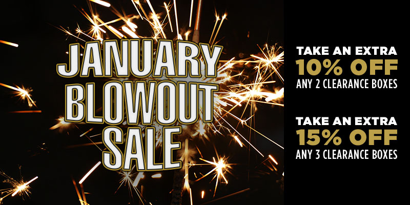 NEW YEAR CLEARANCE BLOWOUT!