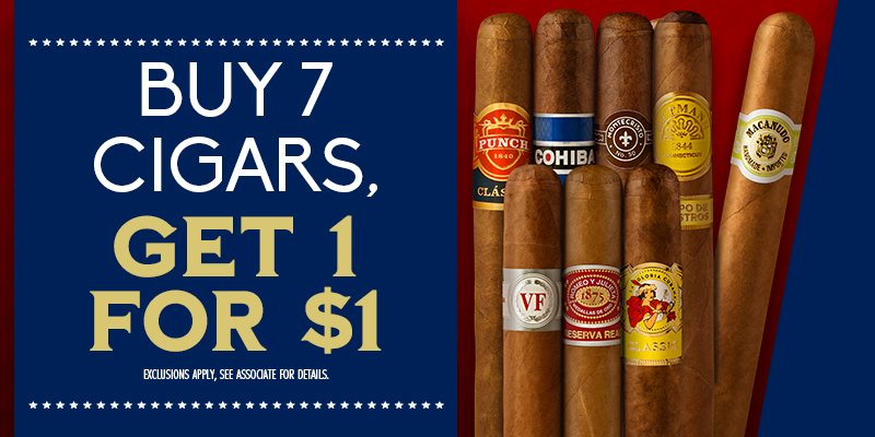Buy 7 Cigars, Get 1 For $1