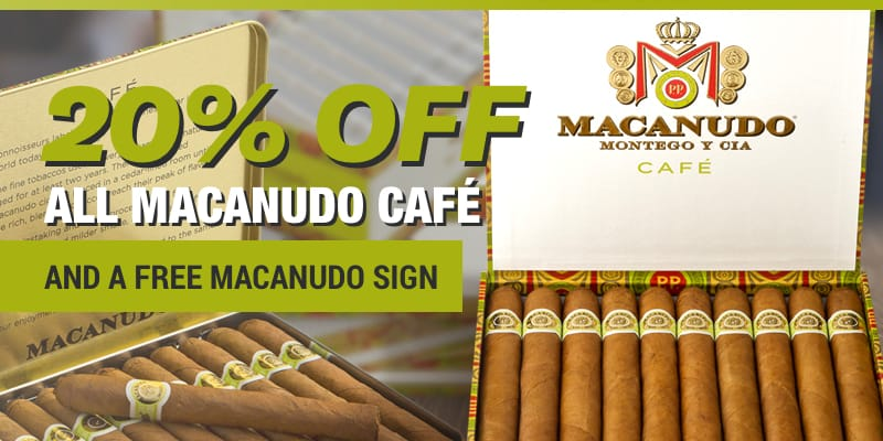 20% Off All Macanudo Café