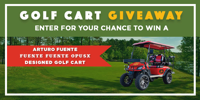 ARTURO FUENTE GOLF CART GIVEAWAY!